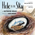 Circle X Theatre Co. Presents Site Specific World Premiere Play HOLE IN THE SKY