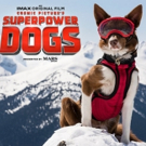 New IMAX Documentary SUPERPOWER DOGS to Open at The California Science Center