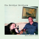 The Brother Brothers Announce 2019 Tour Dates, SOME PEOPLE I KNOW Out Now on Compass Records