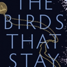 THE BIRDS THAT STAY Book Launch this March at Paragraphe Books Photo