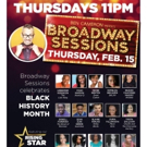 Broadway Sessions Celebrates Black History Month Featuring Denee Benton and More