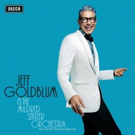 Jeff Goldblum and His Long-Time Band The Mildred Snitzer Orchestra Announce THE CAPITOL STUDIOS SESSIONS