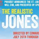THE REALISTIC JONESES Gets St. Louis Premiere This Summer