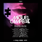 Miguel Campbell Embarking on Australian Tour After Dropping New EP THE THINGS I TELL Photo