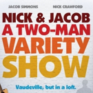 Nick Crawford and Jacob Simmons talk about bringing vaudeville back to Birmingham in NICK & JACOB: A TWO-MAN VARIETY SHOW