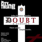 DOUBT: A PARABLE Announces New Show Dates And Location