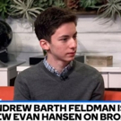 VIDEO: DEAR EVAN HANSEN's New Star Andrew Barth Feldman Wants NBC to Bring SMASH Back