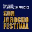 Brava Presents The Son Jarocho Festival With Live Music, Workshops and More