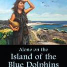 ALONE ON THE ISLAND OF BLUE DOLPHINS Comes To DVD 8/21