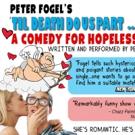Peter Fogel's Solo Show 'TIL DEATH DO US PART...YOU FIRST! Returns To Mizner Park Cul Photo