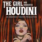 Cynthia Von Buhler's Immersive THE GIRL WHO HANDCUFFED HOUDINI To Premiere Off-Broadw Photo