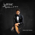 EMPIRE's Jussie Smollett Releases Debut Solo Album SUM OF MY MUSIC