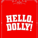 HELLO, DOLLY! Playing at Smith Center 3/19 - 3/24!