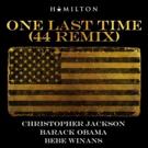 LISTEN: Christopher Jackson Joins Barack Obama and BeBe Winans on Latest #Hamildrop 'One Last Time (44 Remix)'