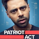 VIDEO: Watch the Trailer for PATRIOT ACT WITH HASAN MINAJ