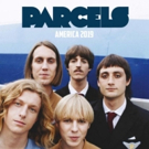 PARCELS Share Alex Metric Remix; Coachella, Governors Ball & Sold Out Tour This Spring