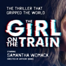 THE GIRL ON THE TRAIN Comes to Theatre Royal Photo