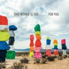 Emily Wells to Release THIS WORLD IS TOO ____ FOR YOU on March 22