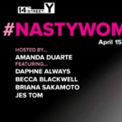 Educational Alliance To Host #NastyWomen Comedy Show Featuring Trans And Non-Binary Line-Up