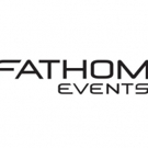 Fathom Events Enters Exclusive Partnership with CinEvents
