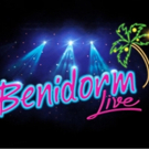 World Premiere of BENIDORM LIVE! Opens at Theatre Royal Prior To UK Tour