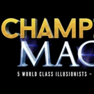 CHAMPIONS OF MAGIC is Coming To Hershey Theatre