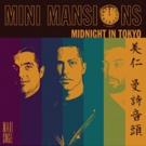 Mini Mansions Release Gorillaz-inspired Track 'Midnight In Tokyo'