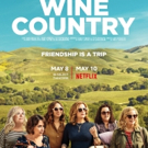 VIDEO: Watch the Trailer for Amy Poehler's WINE COUNTRY