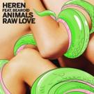 HEREN Unveils New Single 'Animals 'Raw Love' Featuring Bearoid Photo