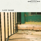 Low Dose Get LOW With Latest Track From Debut LP Photo