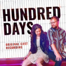 HUNDRED DAYS Cast Album is Available Today From Ghostlight Records