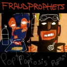 Fraudprophets Release Debut Album POPTOSIS, Allay Growing Industry Fears Of Jazz Fusion Takeover