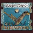 Flav Martin & Jerry Marotta Release Debut Album Soul Redemption