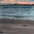 DANNY And The DEEP BLUE SEA Dives Under St. Marks Theatre in October