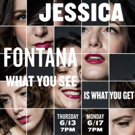 Jessica Fontana to Debut Solo Show at the Cutting Room