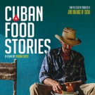 CUBAN FOOD STORIES Comes To iTunes 2/12 & DVD 2/26