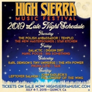 High Sierra Music Festival Announces 2019 Late Night Lineup