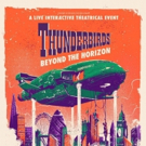 THUNDERBIRDS: BEYOND THE HORIZON Lands At New Purpose Built Venue The Buzz Photo