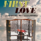 Charles L. Mee's FIRST LOVE Directed By Kim Weild Will Begin Performances On June 7