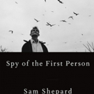 Final Book from the Late Sam Shepard Will Get December Release Photo