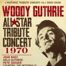 'Woody Guthrie All-Star Tribute Concert 1970' Comes to DVD