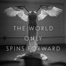The Story of ANGELS IN AMERICA Will Be Told in New Book, THE WORLD ONLY SPINS FORWARD Photo
