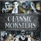 UNIVERSAL CLASSIC MONSTERS: COMPLETE 30-FILM COLLECTION is Now Available For the First Time Ever