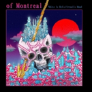 OF MONTREAL New Album Out Now + Tour Dates Announced Photo