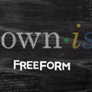 Freeform Announces GROWN-ISH, ALONE TOGETHER Wednesday Comedy Block
