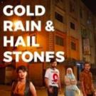 GOLD RAIN & HAILSTONES Playing at Damansara Performing Arts Center Through March 10!