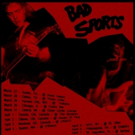 Bad Sports Announce Tour and New Video