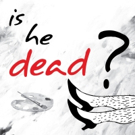 Conejo Players Theatre Presents Mark Twain's IS HE DEAD?