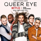 Netflix To Renew QUEER EYE For Second Season + Four Other Unscripted Series Photo