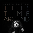 Lauren Balthrop Releases 'This Time Around' Photo
